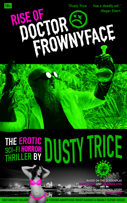 Rise of Doctor Frownyface - Dusty Trice Book Cover